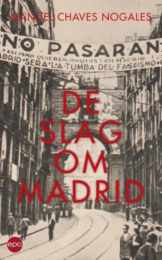 De slag om Madrid - Manuel Chaves Nogales | Fthsonline.com