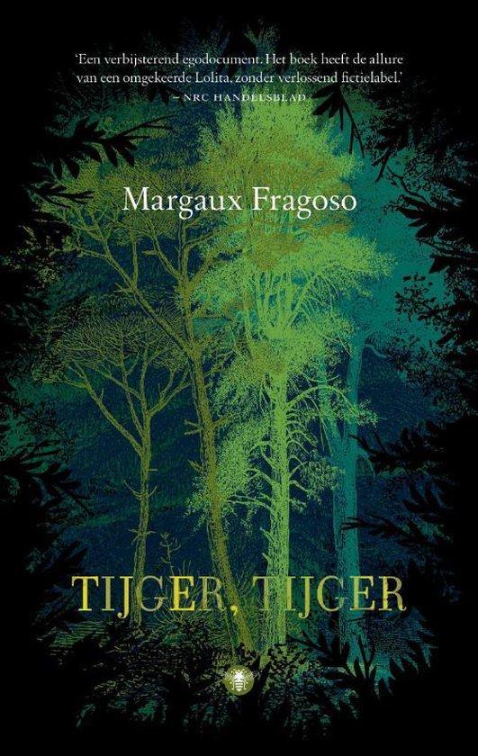 Tijger, tijger - Margaux Fragoso |