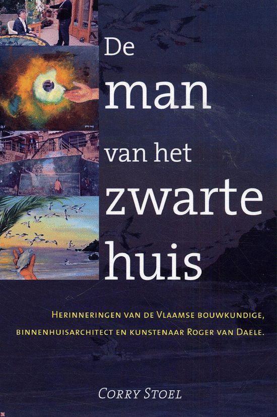 Cover van het boek 'De man van het zwarte huis' van C. Stoel en P. Oostenrijk