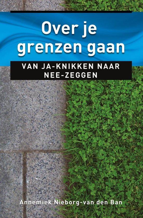Ankertjes 371 - Over je grenzen gaan - Annemiek Nieborg-Van den Ban pdf epub