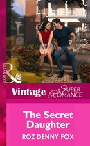 The Secret Daughter (Mills & Boon Vintage Superromance) (Raising Cane - Book 2)