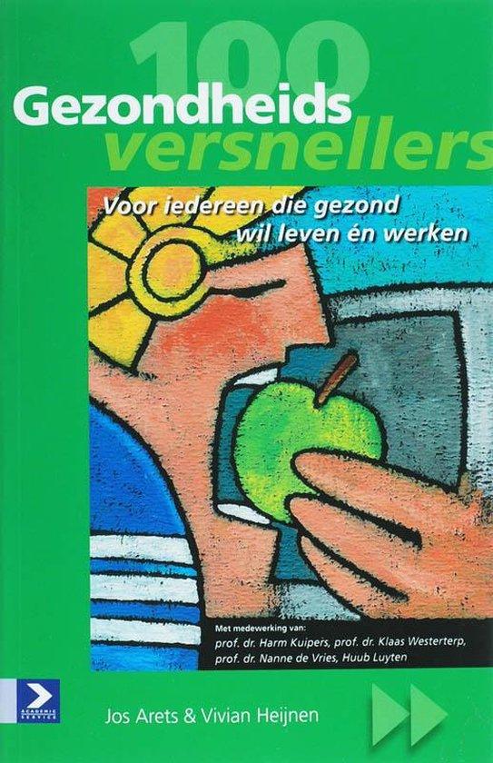 Cover van het boek '100 Gezondheidsversnellers' van V. Heijnen en J. Arets