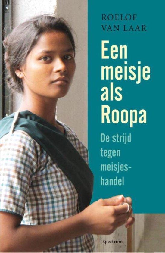 Een meisje als Roopa - Roelof van Laar |