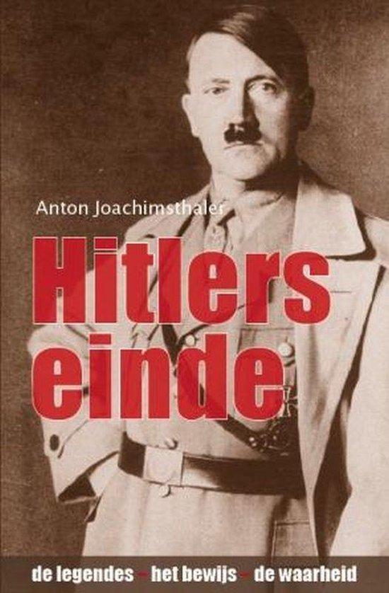 Hitlers einde - Anton Joachimsthaler |