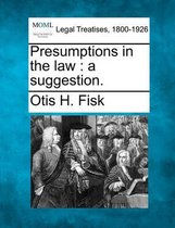 Presumptions in the Law