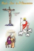 God's Love In 3-Dimensions