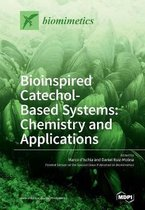 Bioinspired Catechol- Based Systems