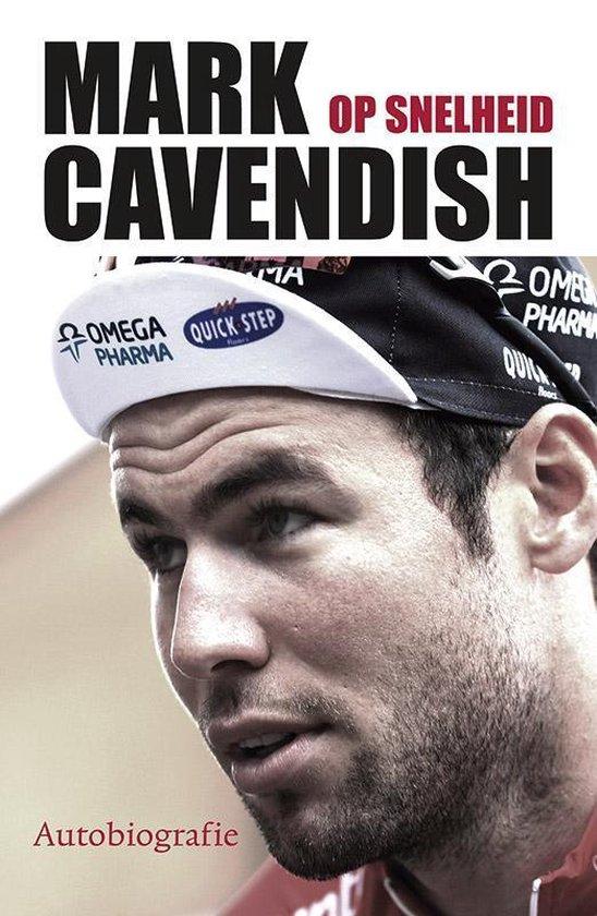 Op snelheid - Mark Cavendish |