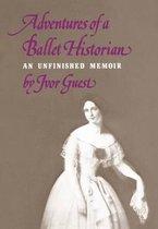 Adventures of a Ballet Historian