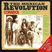 The Mexican Revolution: Corridos About The Heroes