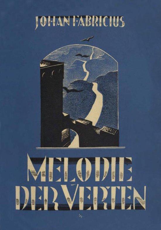 Melodie der verten - Johan Fabricius |