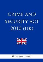 Crime and Security ACT 2010 (Uk)