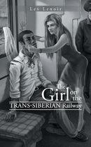 The Girl on the Trans-Siberian Railway