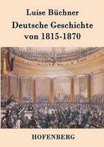 Deutsche Geschichte von 1815-1870