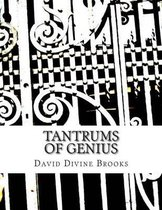 Tantrums Of Genius