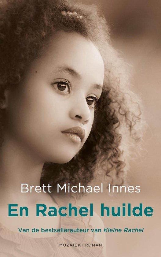 En Rachel huilde - Brett Michael Innes  
