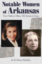 Boek cover Notable Women of Arkansas van Nancy Hendricks