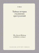 The Secret History of Stalin's Crimes.