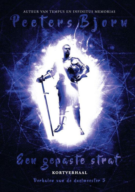 Verhalen Van De Duelmeester (Ictiluni) 5 - Een Gepaste Straf - Bjorn Peeters |