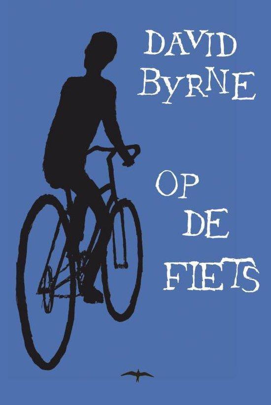Boek cover Op De Fiets van David Byrne (Hardcover)