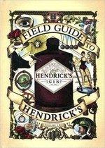Field Guide to Hendrick's Gin