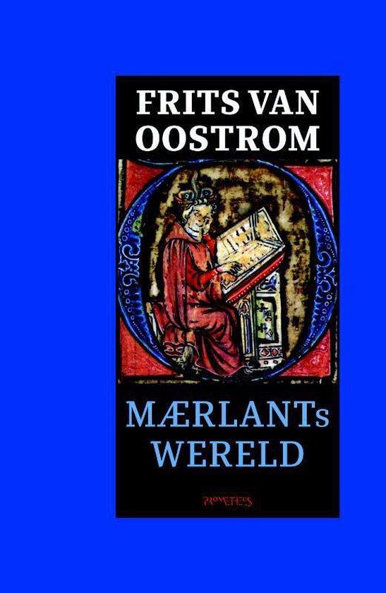Maerlants wereld - Frits van Oostrom |