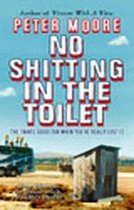 Boek cover No Shitting In The Toilet van Peter Moore