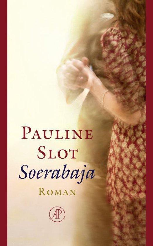 Boek cover Soerabaja van Pauline Slot (Hardcover)
