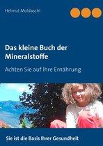 Das kleine Buch der Mineralstoffe