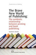 The Brave New World of Publishing