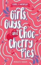 Girls, Guys and Choc-cherry Pies