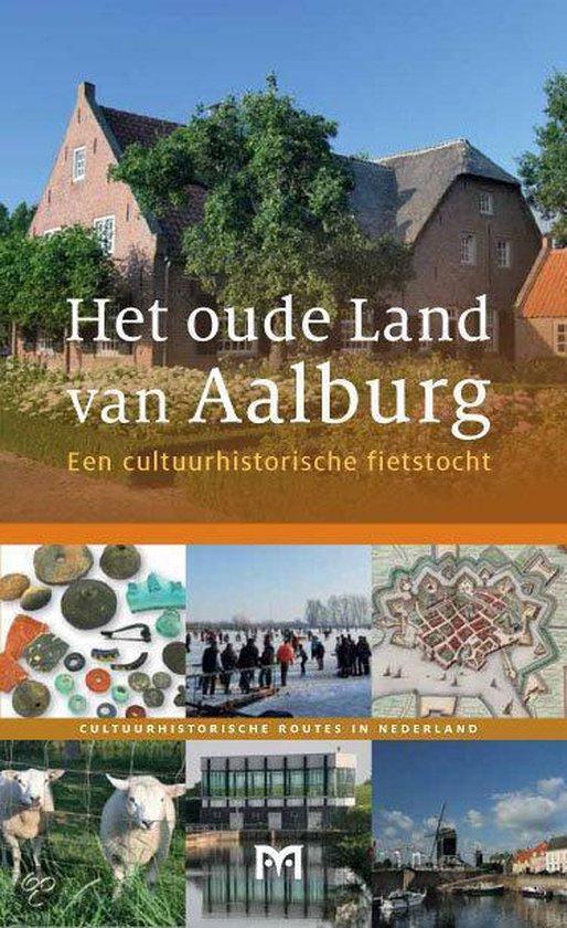 Cover van het boek 'Het Oude Land Van Aalburg'