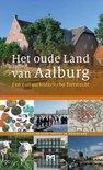 Het oude Land van Aalburg. Een cultuurhistorische fietstocht