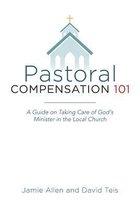 Pastoral Compensation 101