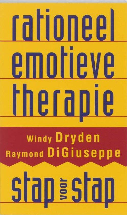 Rationeel Emotieve Therapie Stap Voor Stap - W. Dryden | Fthsonline.com