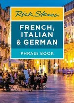 Rick Steves French, Italian & German Phrase Book (Seventh Edition)