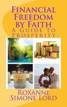 Financial Freedom by Faith