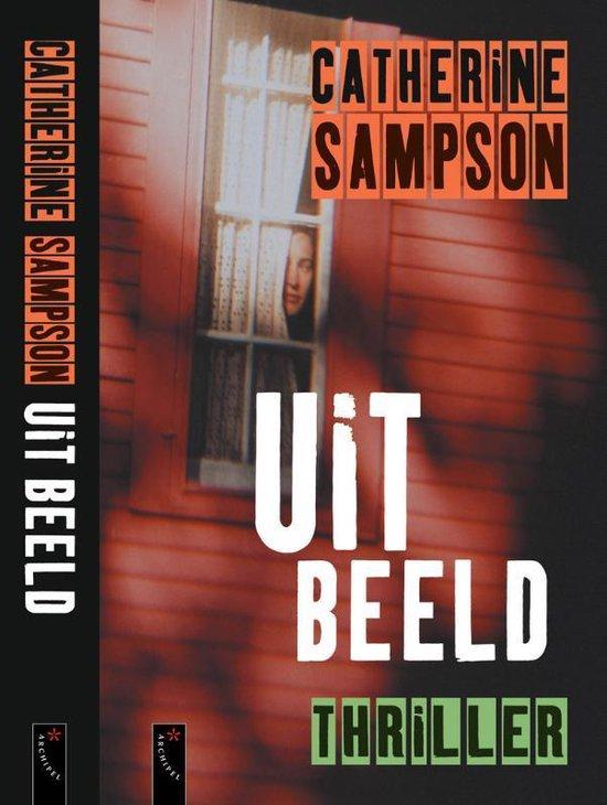 Uit Beeld - Catherine Sampson pdf epub