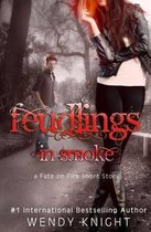 Feudlings in Smoke