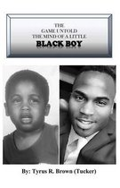 The Game Untold the Mind of a Little Black Boy