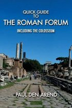 Quick Guide to the Roman Forum