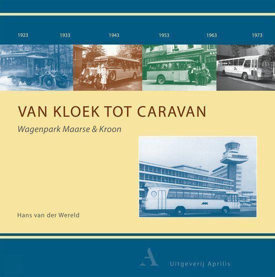 Van Kloek Tot Caravan - Hans van der Wereld | Fthsonline.com