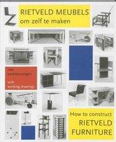 Rietveld meubels om zelf te maken = How to construct Rietveld furniture