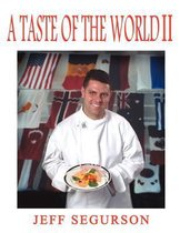 A Taste of the World II
