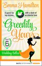Greedily Yours - Episode 6