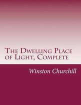 The Dwelling Place of Light, Complete
