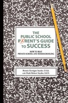 The Public School Parent's Guide to Success