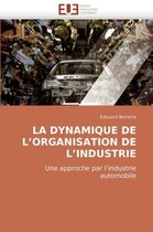 La Dynamique de L Organisation de L Industrie
