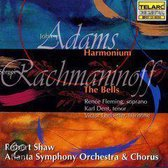 Adams: Harmonium;  Rachmaninoff: The Bells / Shaw, et al