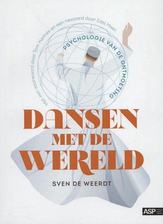 Dansen met de wereld - Sven de Weerdt |